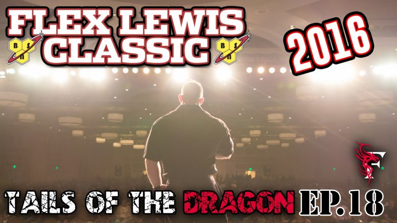 FLEX LEWIS CLASSIC 2016 – Tails Of The Dragon – EP 18