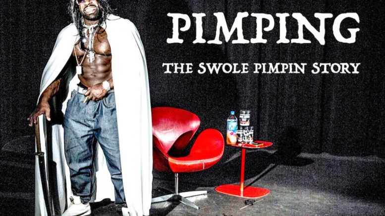 PIMPING: The Swole Pimpin Story